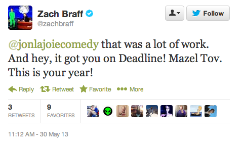 Zach Braff tweet to Jon Lajoie