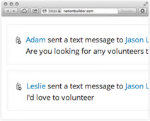 Receive incoming texts from potential volunteers