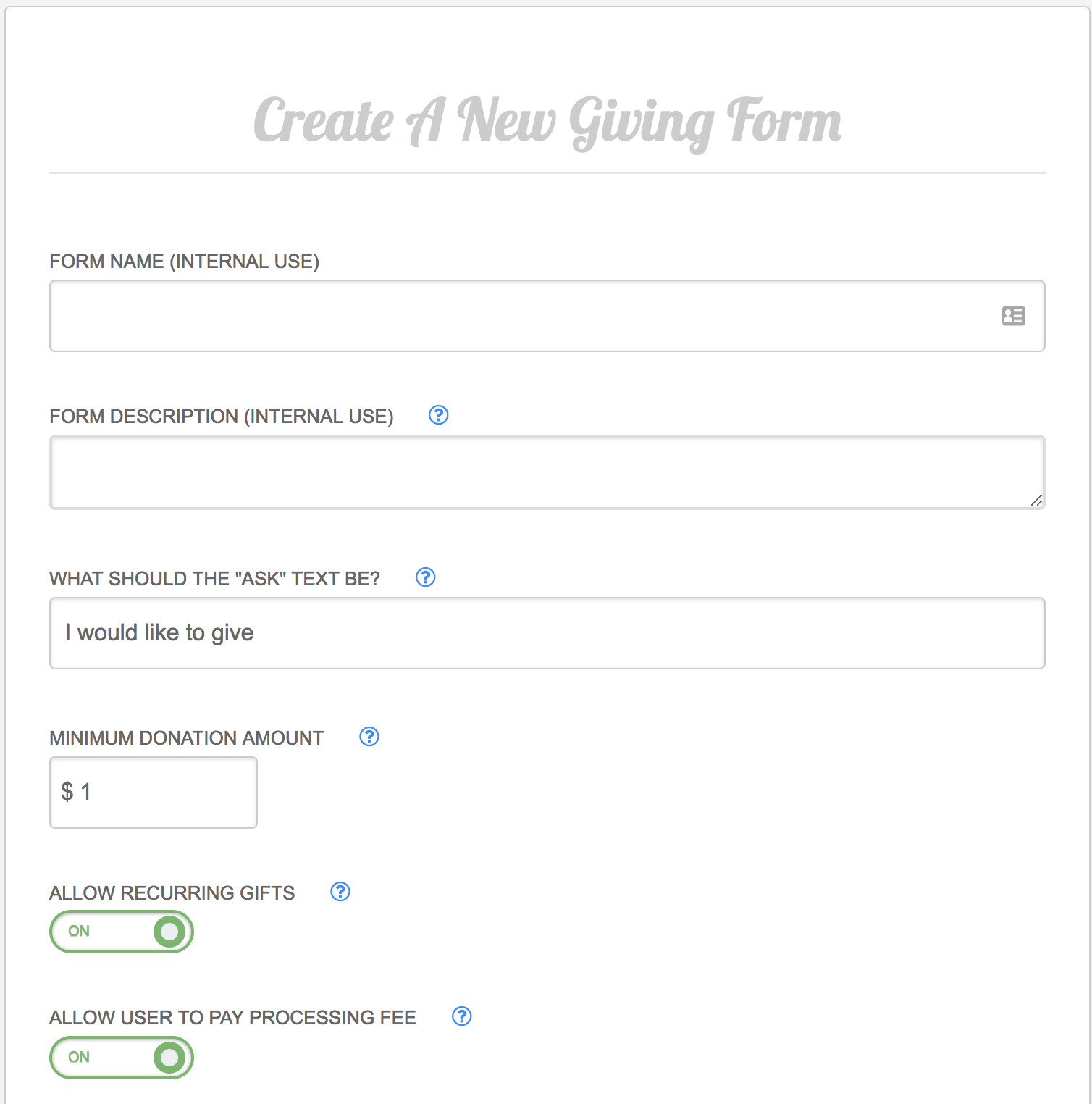 Create, embed, and customize mobile-friendly donation forms with
