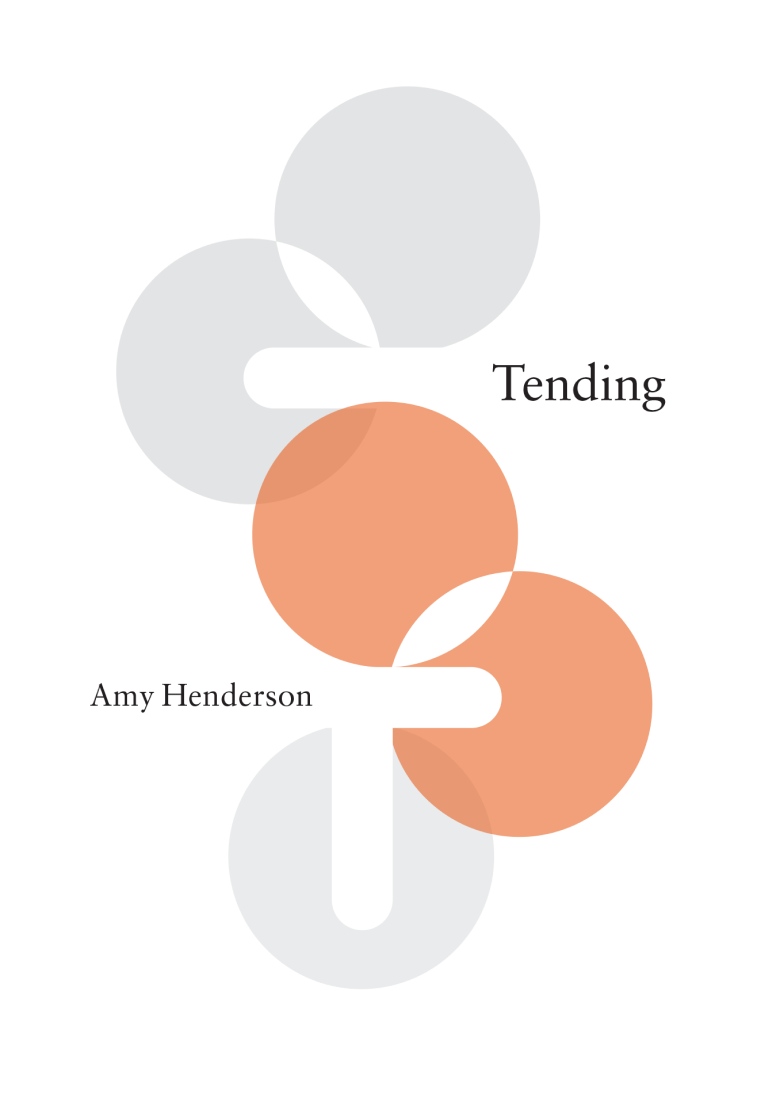 Get your copy ofTending:Parenthood and the Future of Work by Amy Henderson book cover