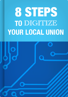 8 Steps to Digitize Your Local Union