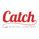 Catch Digital Strategy