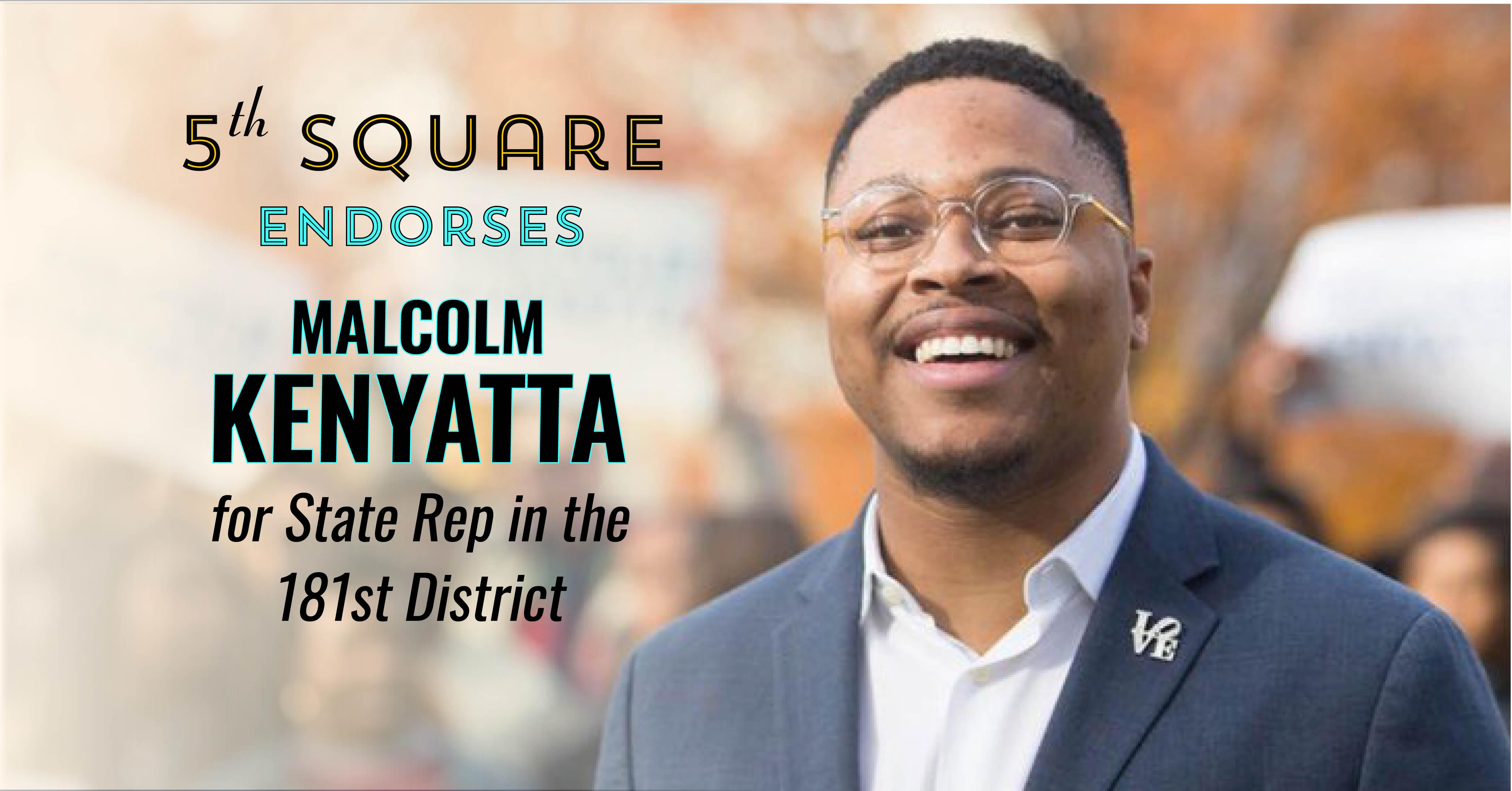 GOTV and Voter Reg Canvass for Malcolm Kenyatta! - 5th Square