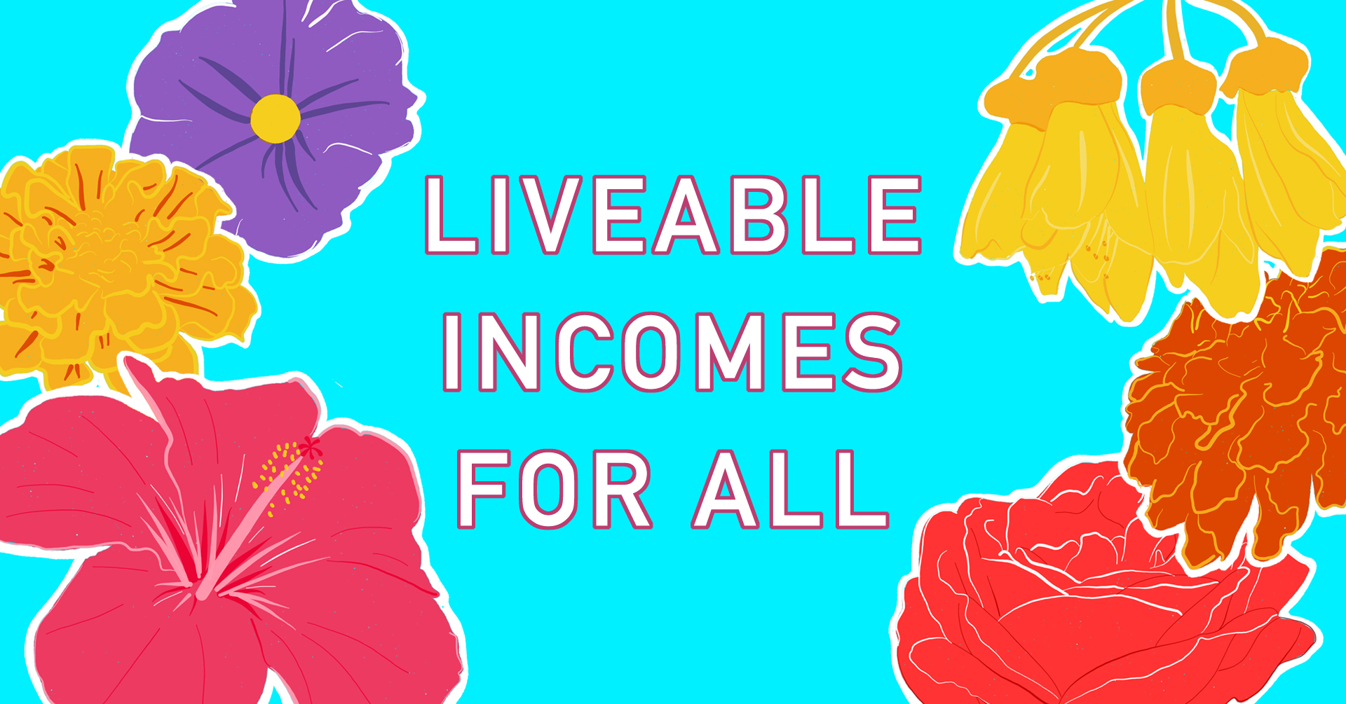 Liveable Incomes For All Banner