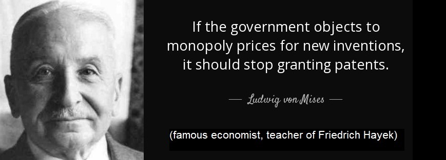 quote-if-the-government-objects-to-monopoly-prices-for-new-inventions-it-should-stop-granting-ludwig-von-mises-79-69-09.jpg