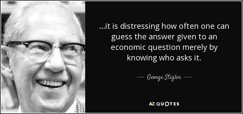 quote-it-is-distressing-how-often-one-can-guess-the-answer-given-to-an-economic-question-merely-george-stigler-60-41-14.jpg
