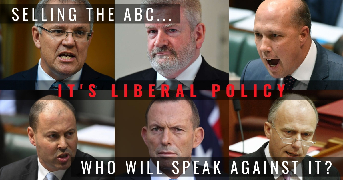 Selling the ABC is Liberal policy