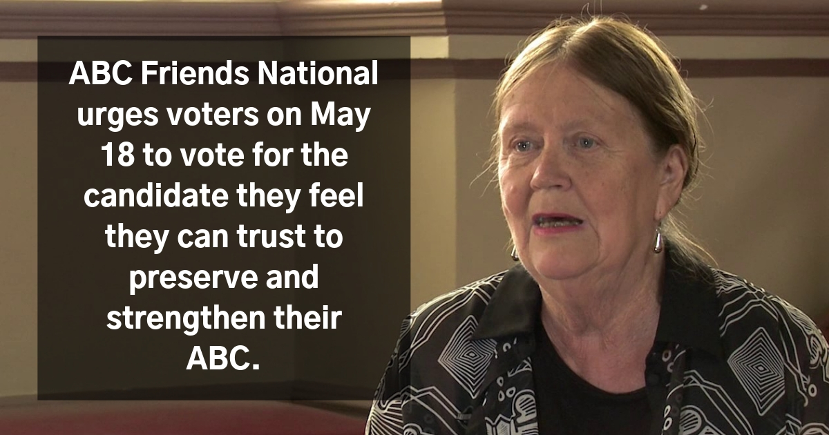 Margaret Reynolds - ABC National President on the May 18 Election