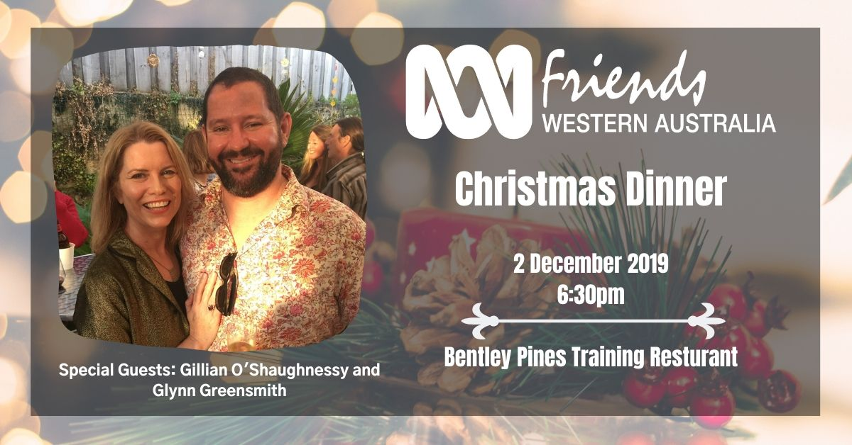 You're invited to the ABC Friends WA Christmas Dinner!