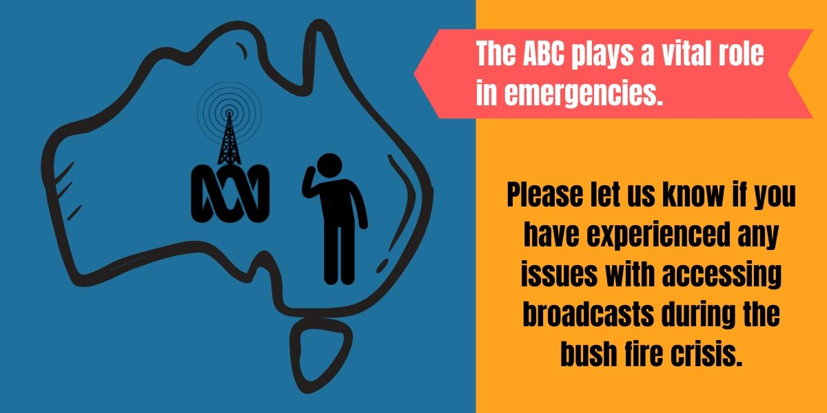 Please let us know if you have experienced any issues with accessing broadcasts during the bush fire crisis.