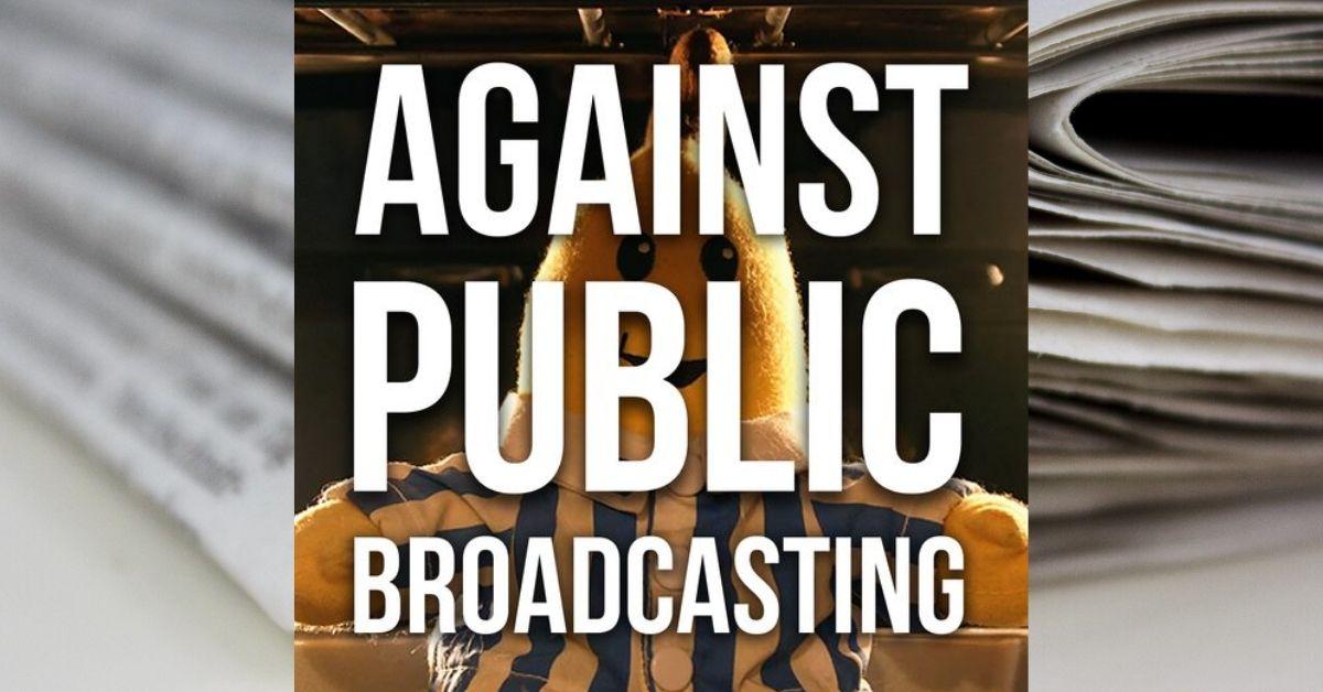 IPA: Against public broadcasting