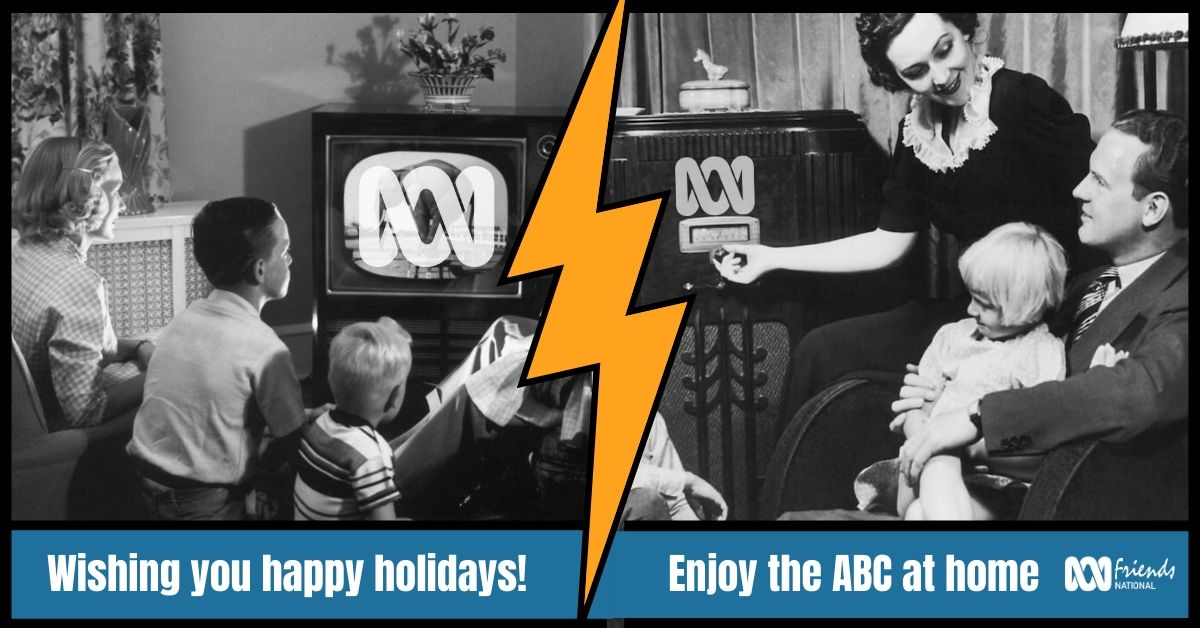 Wishing you happy holidays - enjoy the ABC at home