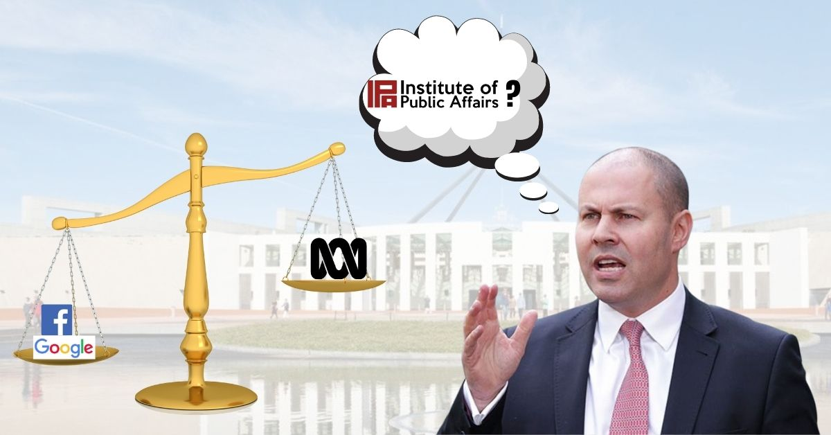 Who is putting pressure on the Treasurer to favour commercial media? A scale is in favour of Google and Facebook with the other end being the ABC/. Josh Frydenberg has a thought bubble with the Institute of Public Affairs logo in it.