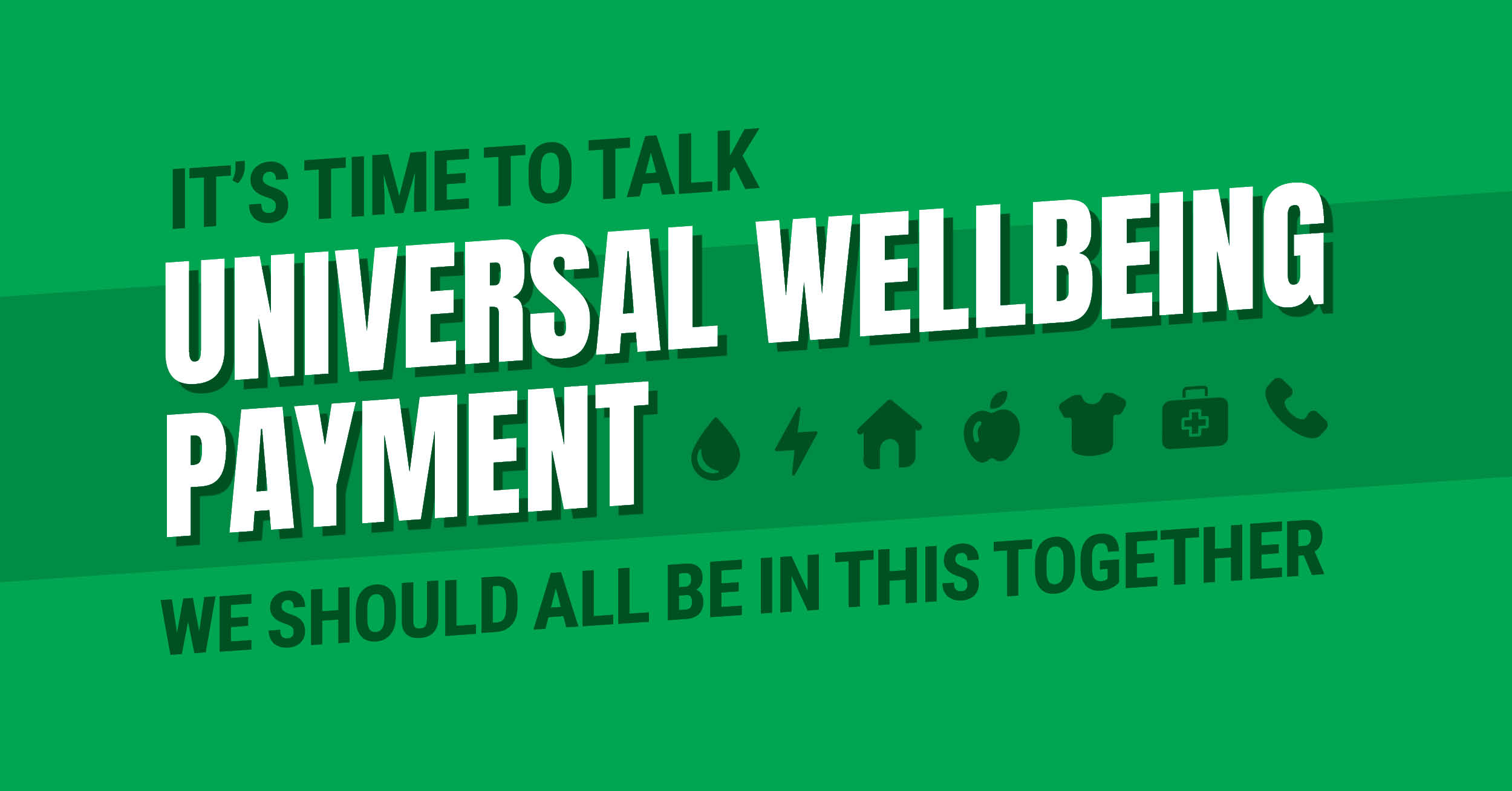 Time To Talk: Universal Wellbeing Payment
