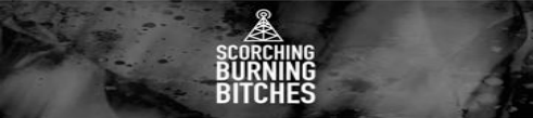 Scorching Burning Bitches