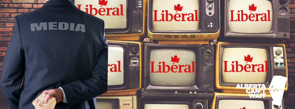 Canada's media - bought and paid for by the Trudeau Liberal government