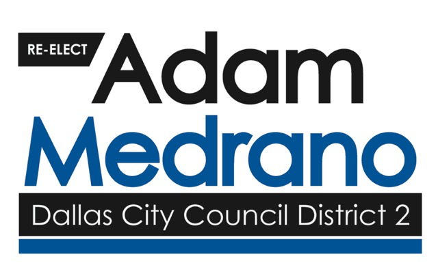 Adam Medrano for Dallas City Council District 2