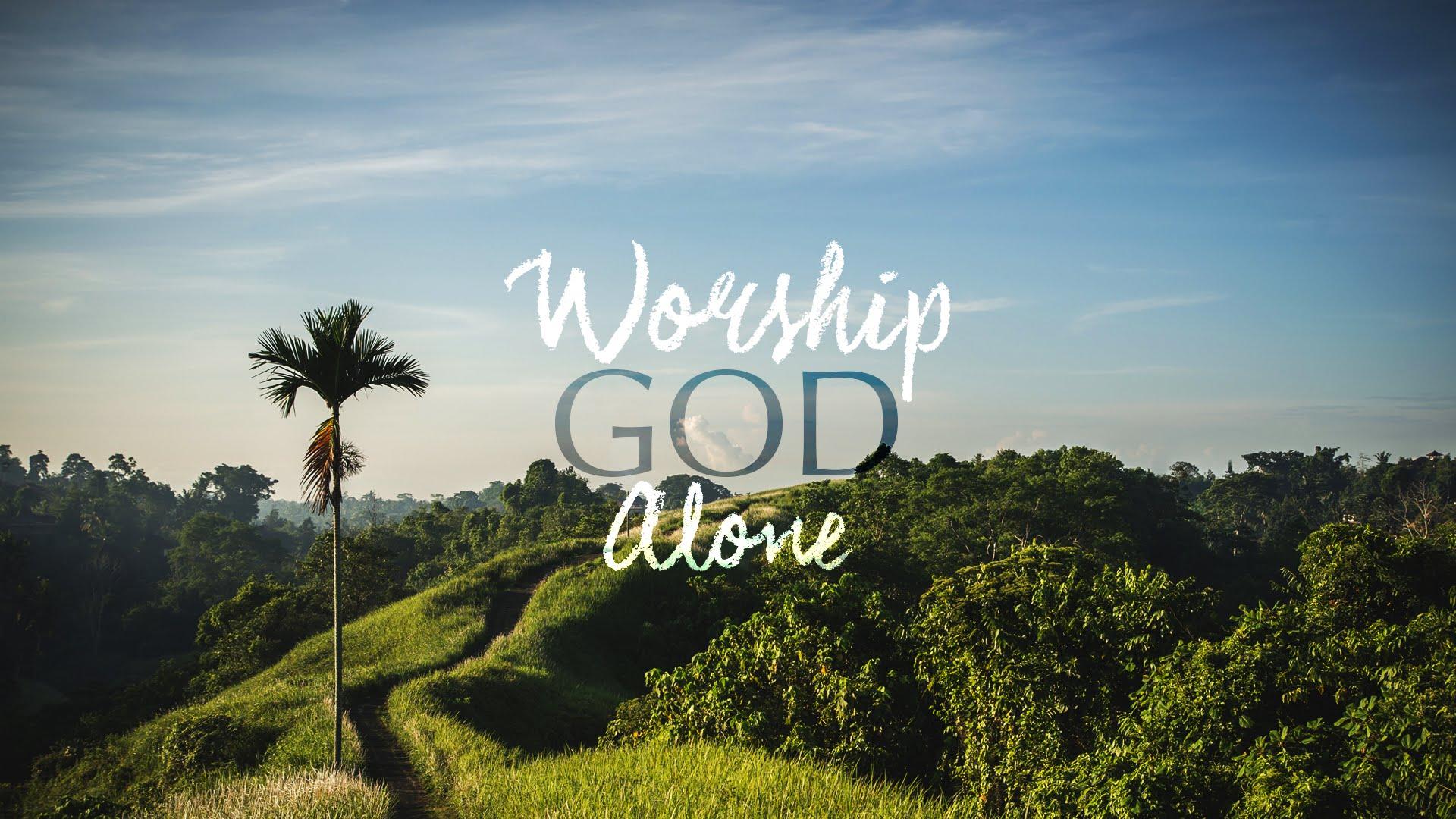 worshipGodalone.jpg