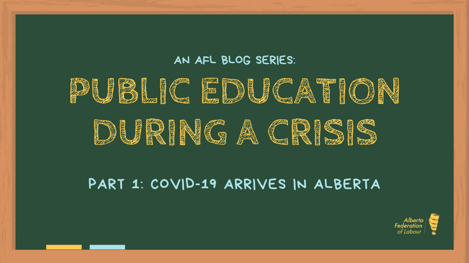 Public Education During A Crisis - Part 1 - COVID-19 Arrives in Alberta - 31MAR20 .png
