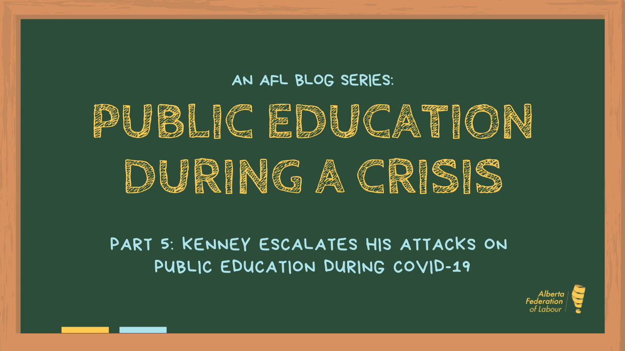 Part 5 - Public Education During A Crisis - Kenney Escalates His Attacks - 28MAY20 .png