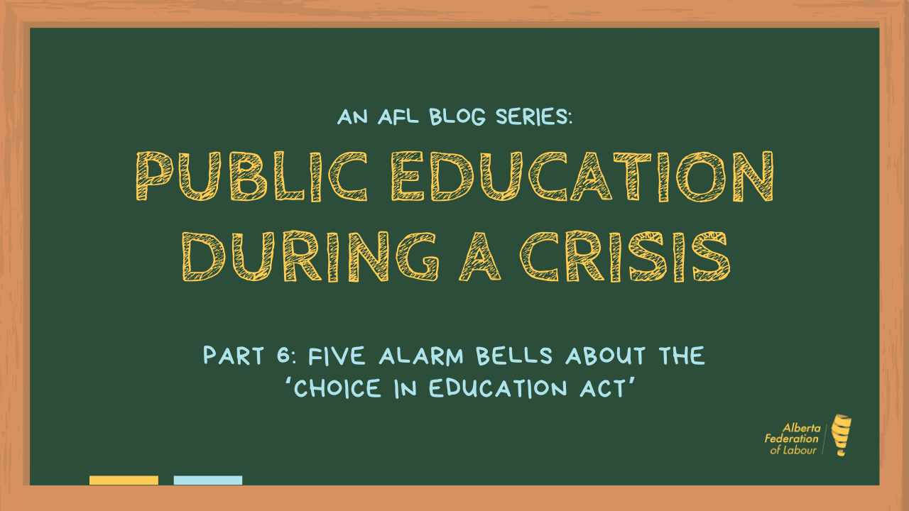 Part 6 - Five Alarm Bells about the 'Choice in Education Act' - 11JUN20 .png