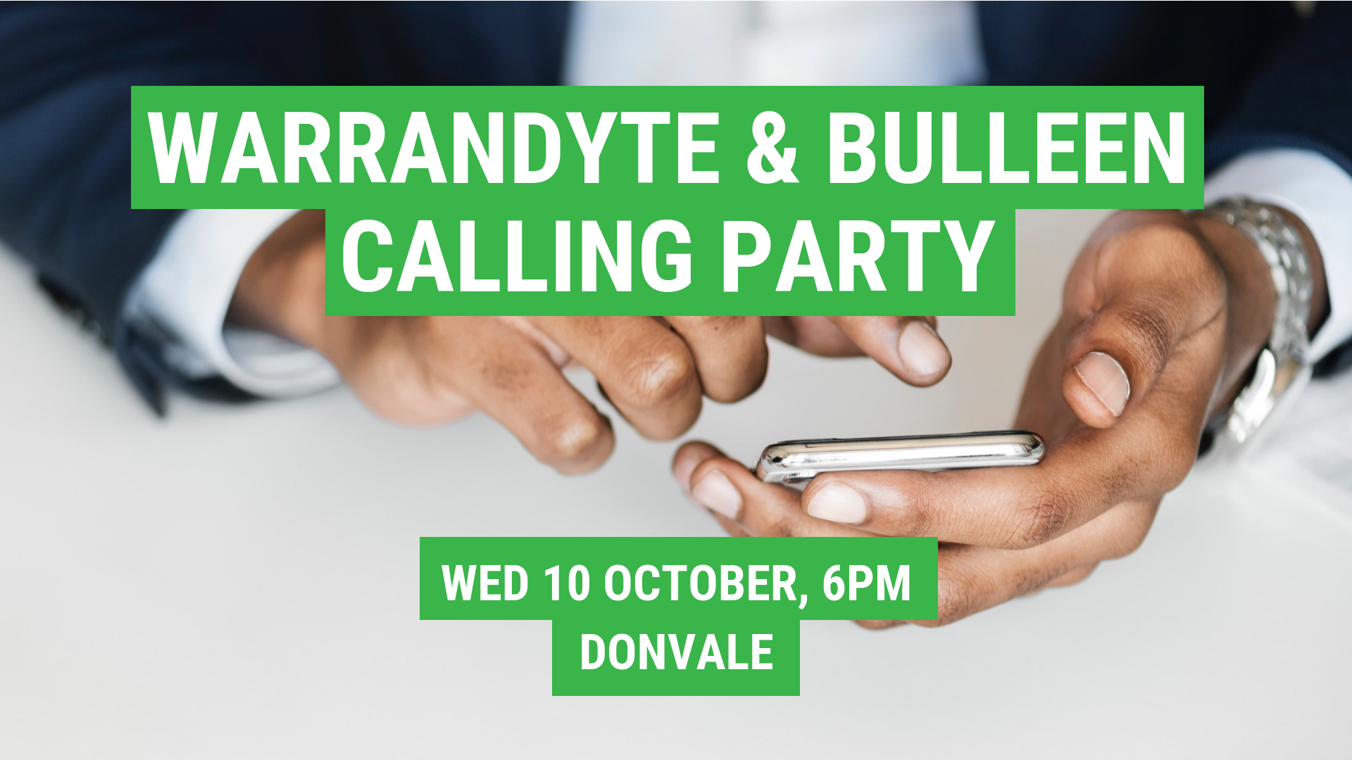Warrandyte & Bulleen Calling Party 11 Sep 2018, 6pm