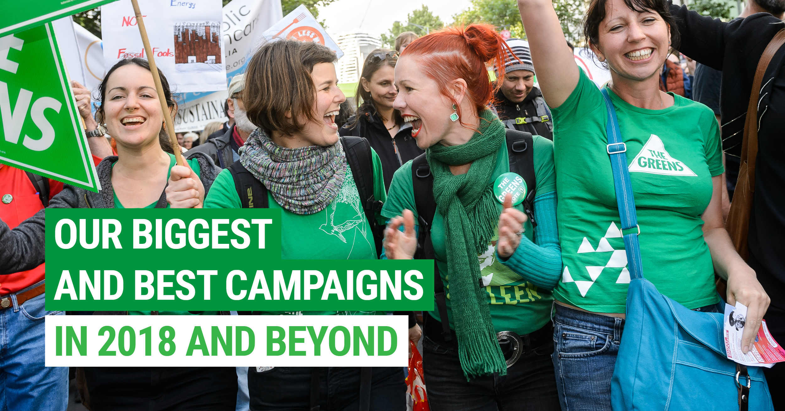 Our biggest ever campaigns in 2018 and beyond