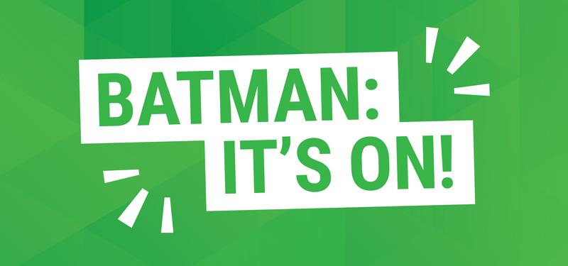 Batman: It's On!