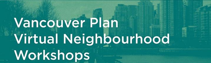 Vancouver Plan Workshops