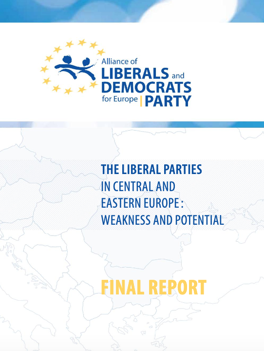The Liberal Parties in Central and Eastern Europe: Weaknesses and Potential