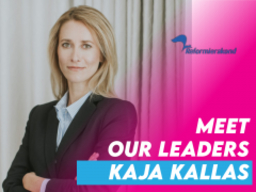 Meet our leaders: Kaja Kallas (Reformierakond, Estonia)
