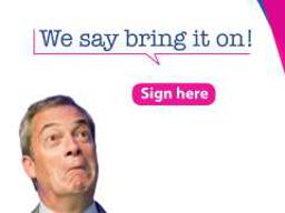 Bring it on, Farage!