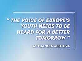 The voice of Europe's youth needs to be heard for a better tomorrow