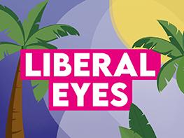 Liberal Eyes takes a summer break