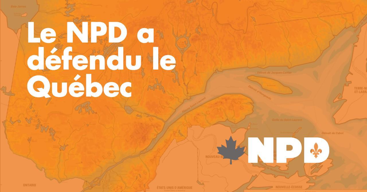 Le_NPD_a_defendu_le_Quebec.jpeg