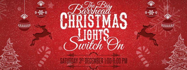 Big Barrhead Christmas Lights Switch On