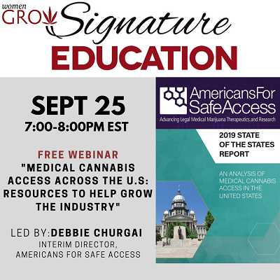 WomenGrow Signature Education, Americans for Safe Access, Sept 25, 7-8 PM E.S.T. Free Webinar \
