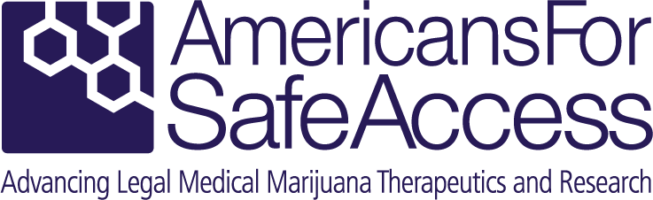 Americans For Safe Access- Advancing Legal Medical Marijuana Therapeutics and Research
