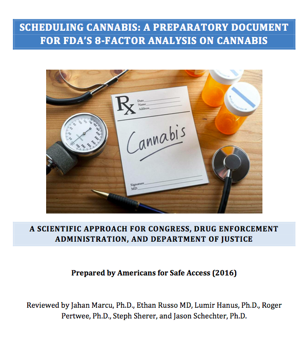 Scheduling Cannabis: A Preparatory Document for FDA's 8