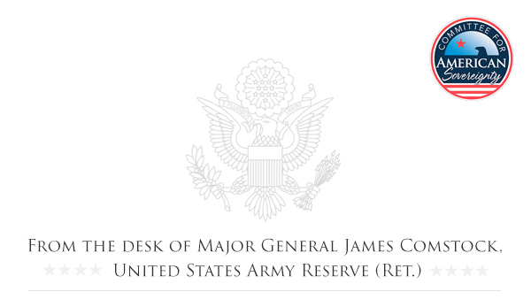 Committee for American Sovereignty | From the Desk of James Comstock