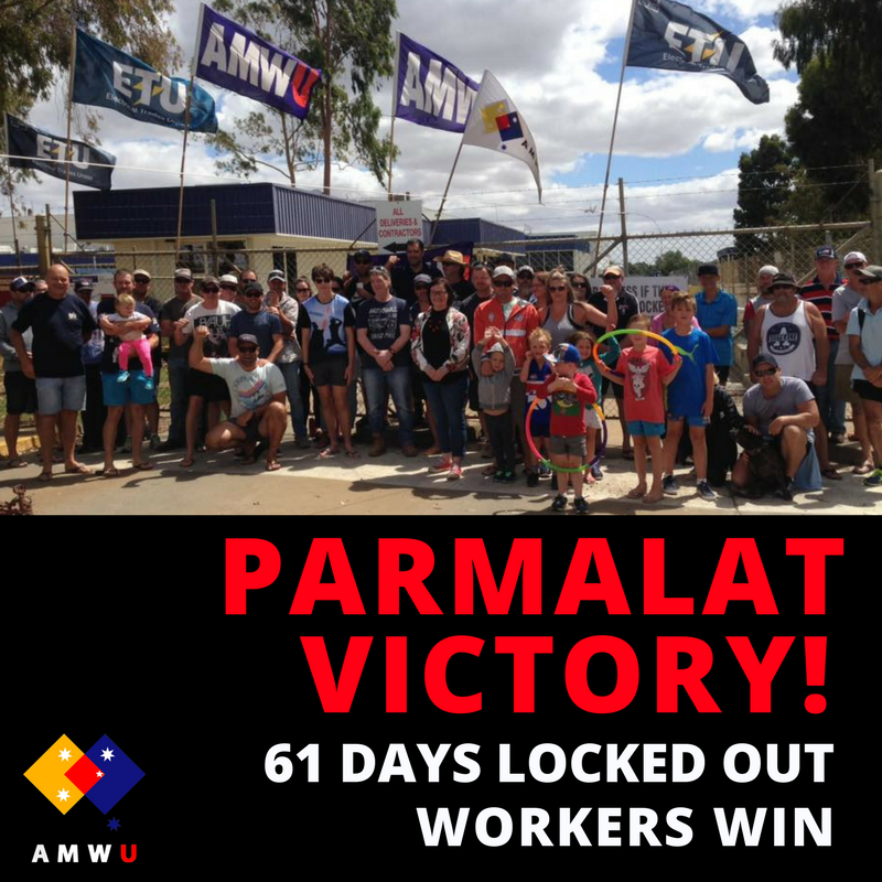 Echuca members victorious at Parmalat after 62 day lockout!