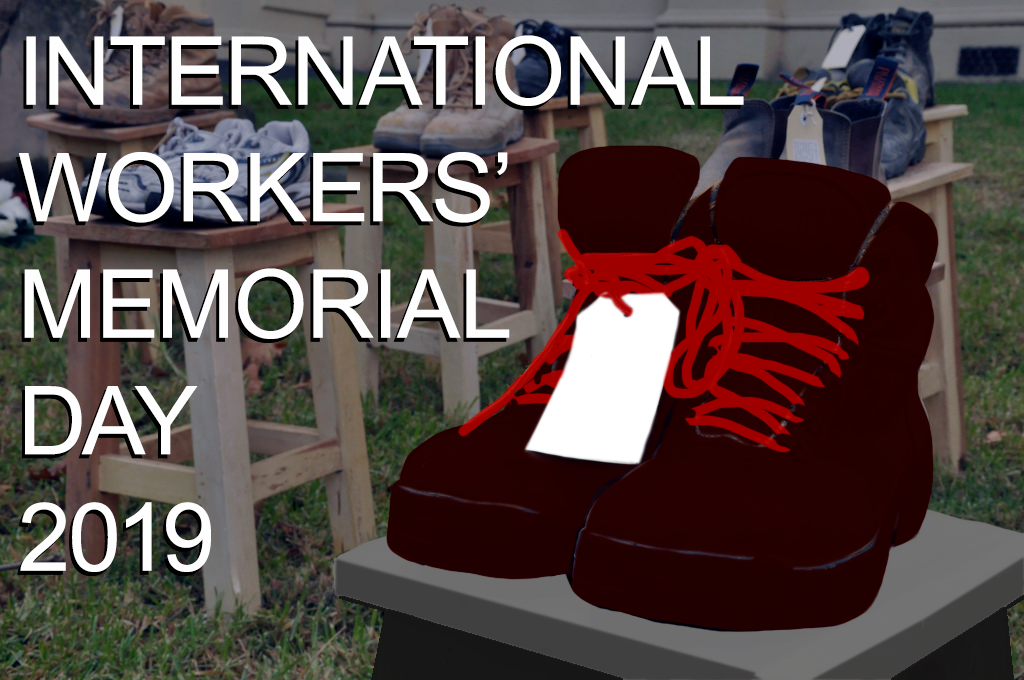 International Workers Memorial Day 2019 Australian Manufacturing
