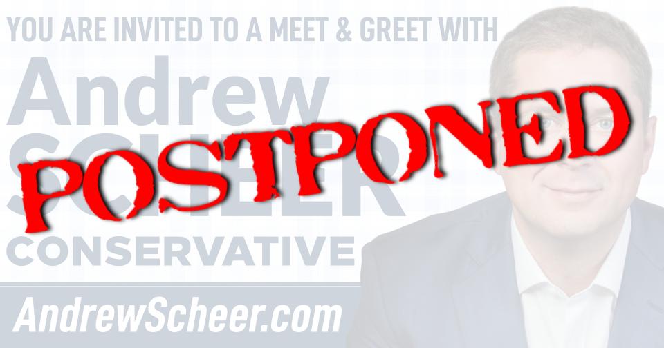 Meet & Greet With Andrew Scheer Postponed