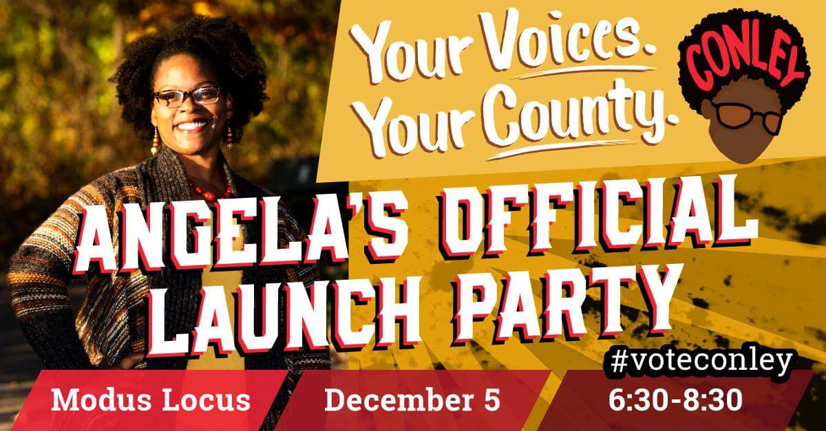 Conley for Commissioner Campaign Launch Party