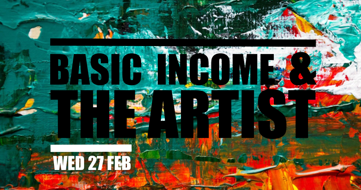 Basic Income & the Artist