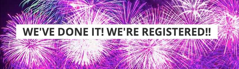 We've Done It. We're Registered!