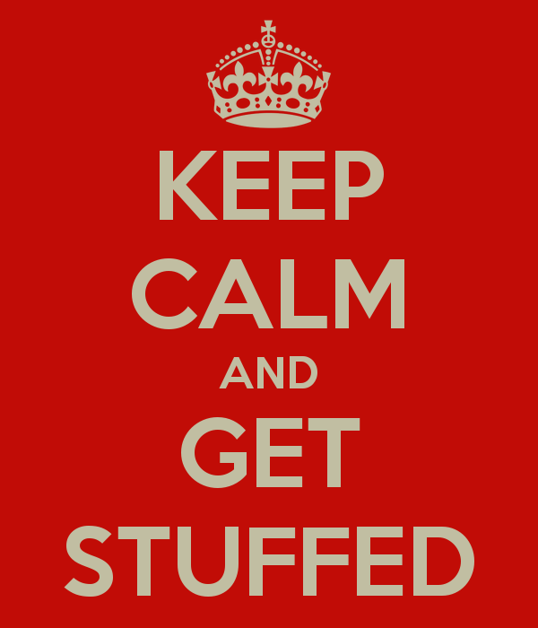 keep-calm-and-get-stuffed-5.png