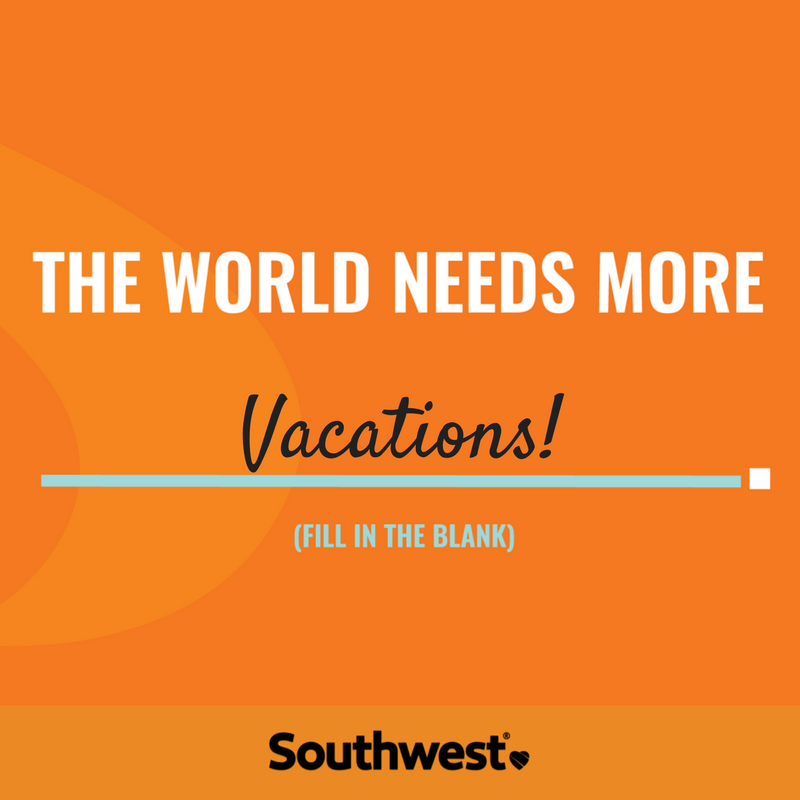 southwest_world_needs_more_1.png