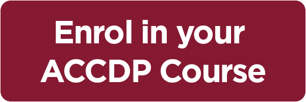 Enrol in Your ACCDP Course