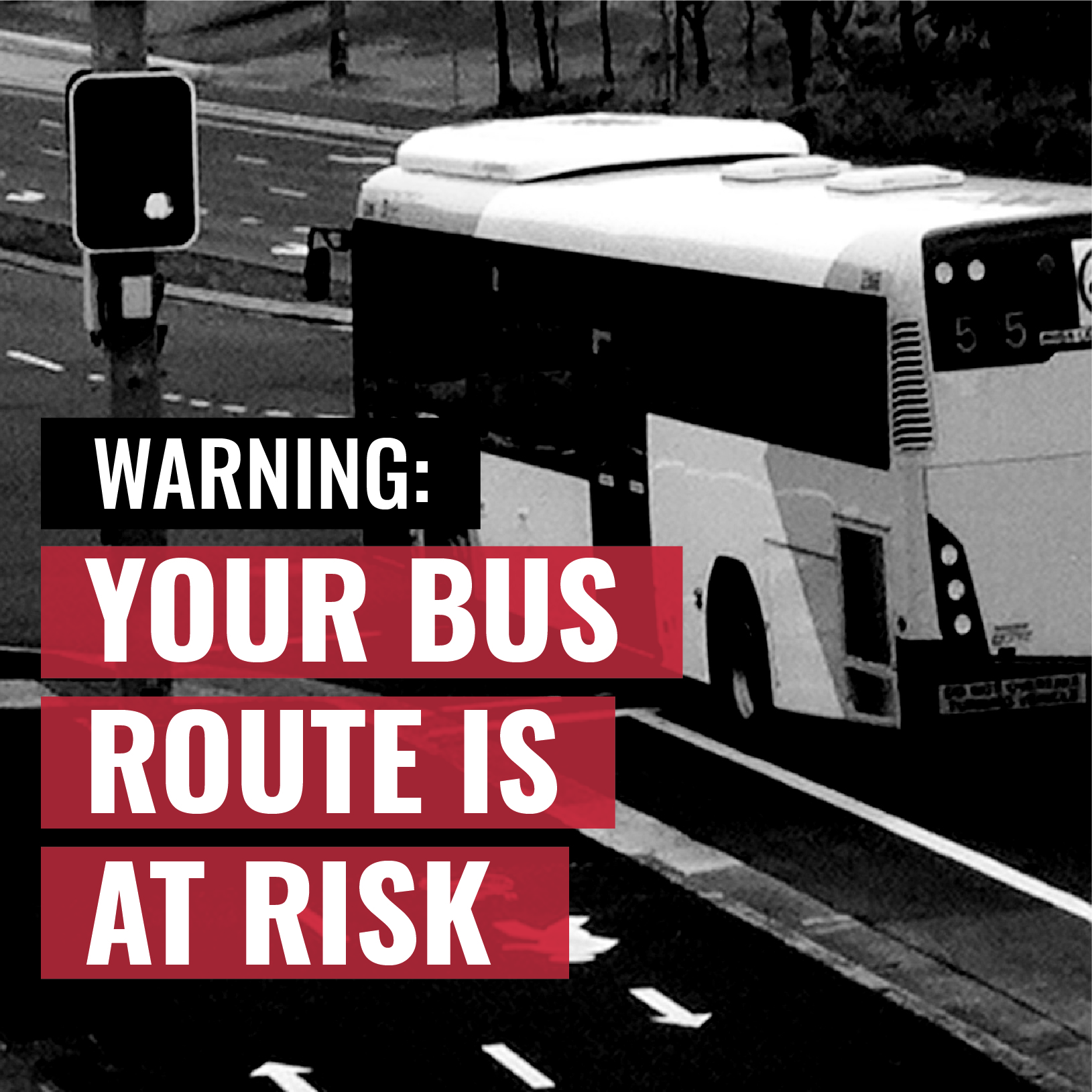 Your bus route is at risk